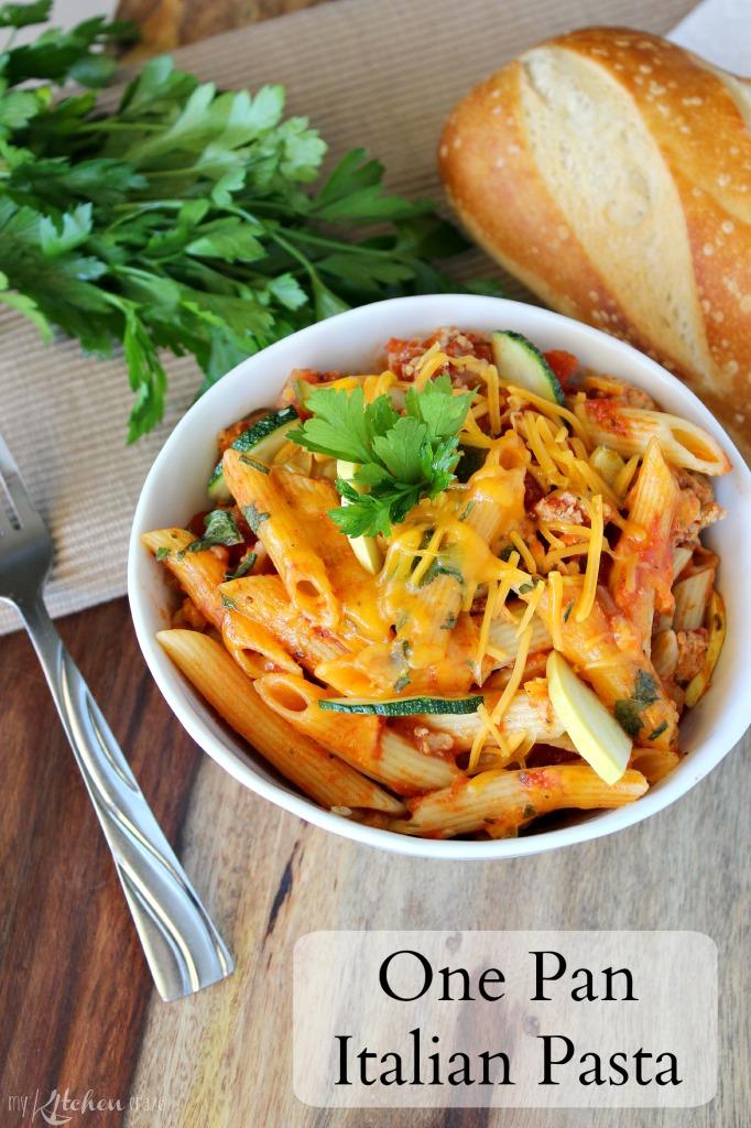 One Pan Italian Pasta My Kitchen Craze
