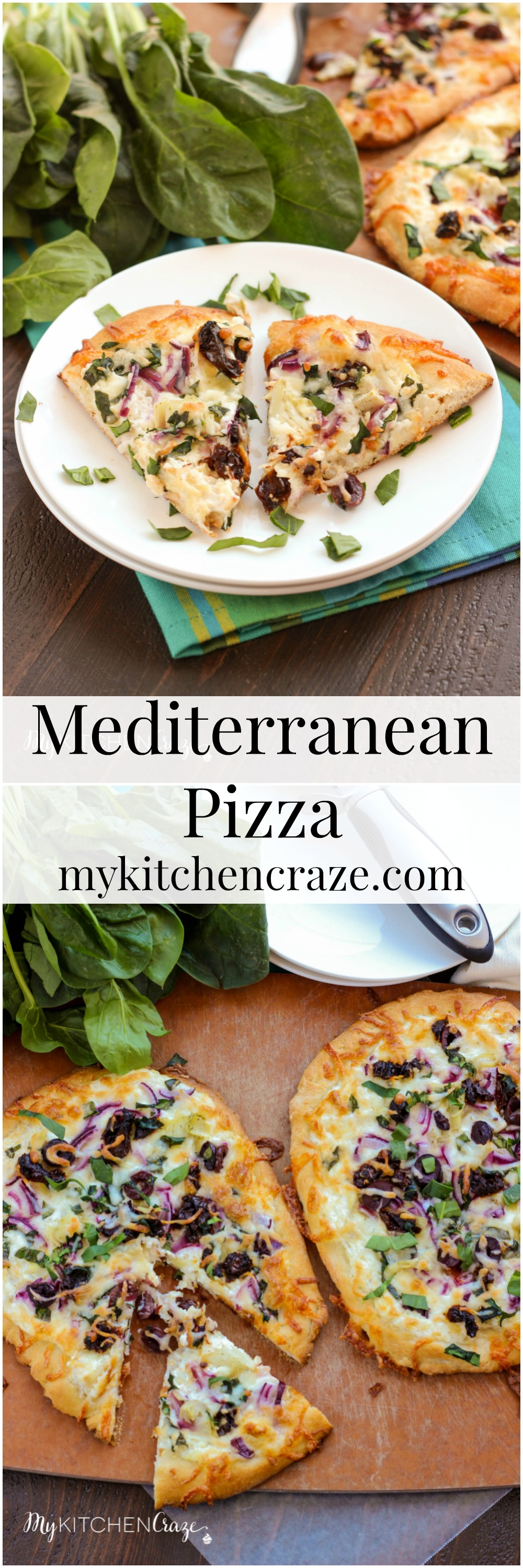 Mediterranean Pizza ~ mykitchencraze.com ~ Enjoy this delicious pizza filled with olives, sun-dried tomatoes, red onions and a yummy spinach, artichoke and garlic spread. Pizza night never looked so good.