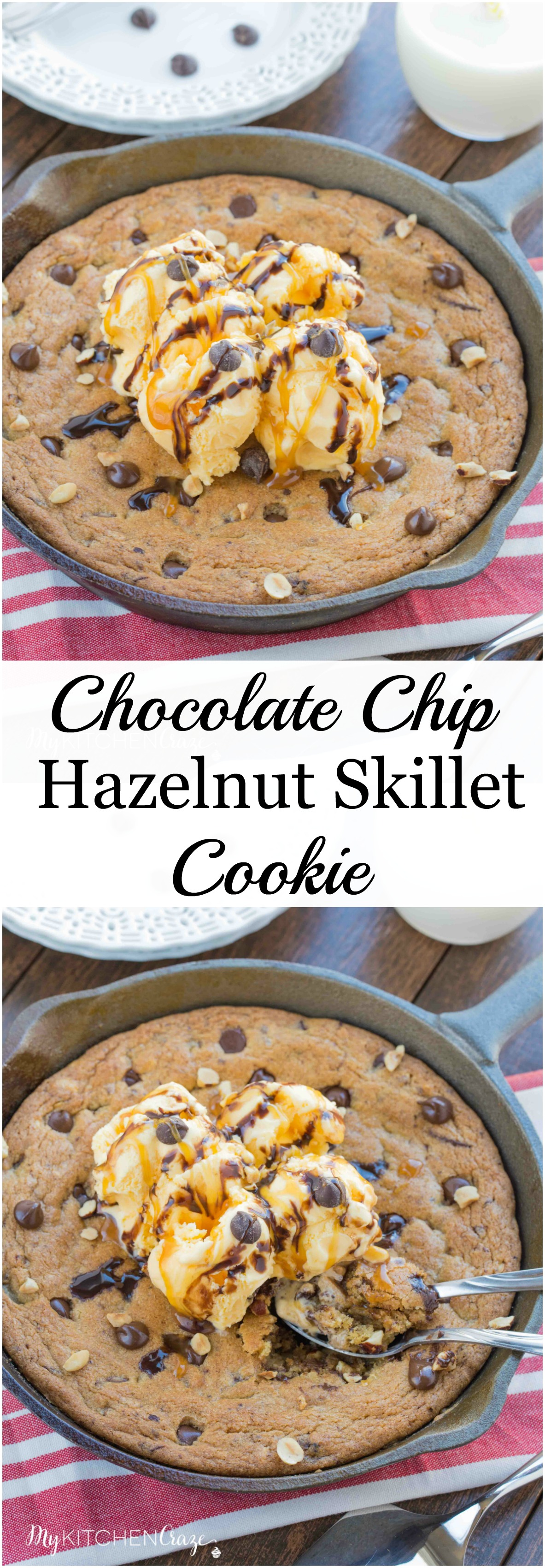 Chocolate Chip Hazelnut Skillet Cookie ~ mykitchencraze.com