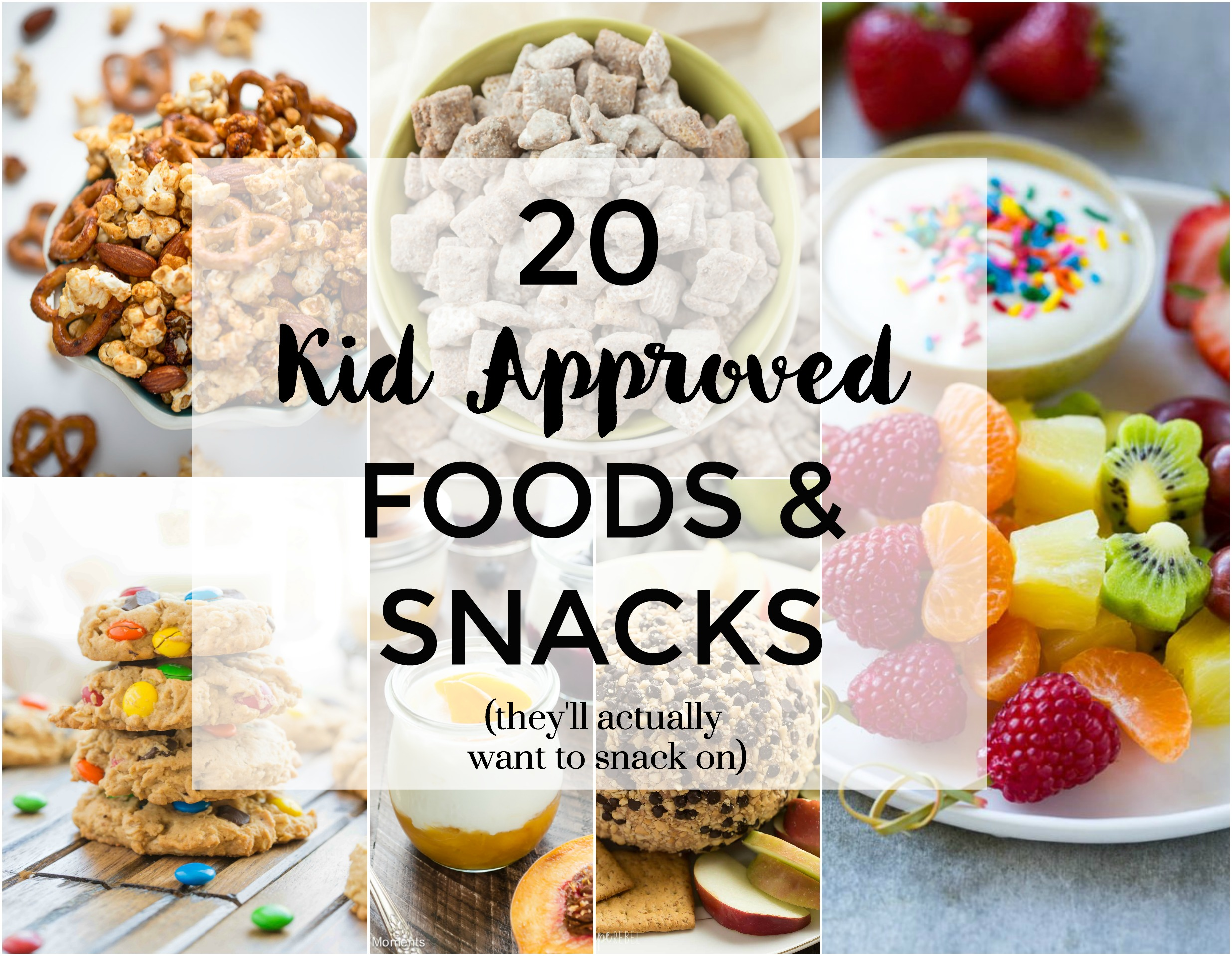 20 Kid Approved Foods & Snacks